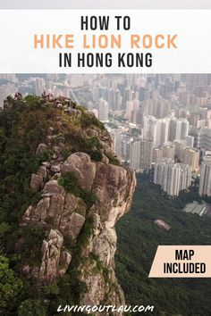 Come inside and find out how to hike Lion Rock, considered one of the best hikes in Hong Kong. | Hong Kong Travel Guide and Tips | Things To Do in Hong Kong | Hong Kong Itinerary | #HongKong #Travel