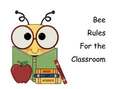 Bee Rules for the Classroom  1st - Re-Pin one, or all, of the products you want to win from my store.  2nd - Leave a comment saying how cool the item is, be sure to leave your e-mail address.
