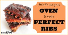 How To Cook Ribs In The Oven from http://meatified.com #paleo #ribs #grilling