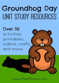 Fun stuff for February 2nd! Over 50 Groundhog Day unit study resources