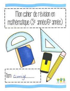Trois filles et l'enseignement autrement: Cahier de révision en mathématique 5e/6e année
