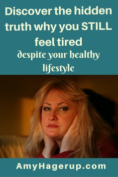 Discover the truth why you still feel tired all the time