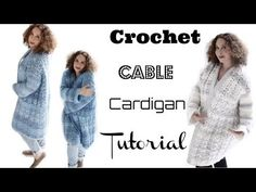 Crochet Cable Cardigan Tutorial - YouTube