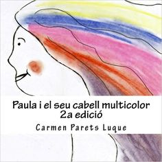 Paula i el seu cabell multicolor: conte sobre emocions
