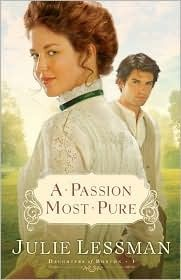 A Passion Most Pure is my all-time favorite book and the first book in my favorite series, The Daughters of Boston. It is a Christian historical fiction novel