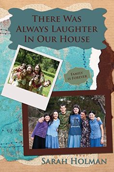 There was Always Laughter in Our House by Sarah Holman--great story! #ThereWasAlwaysLaughter
