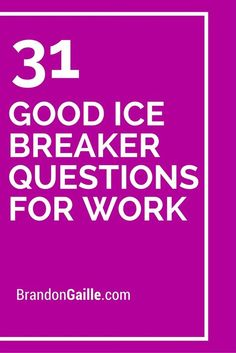 31 good ice breaker questions for work ice breakers for work, meeting ice breakers, Office Ice Breakers, Ice Breakers For Work, Group Ice Breakers, Team Meeting Ice Breakers, Quick Ice Breakers, Icebreaker Games For Work, Fun Icebreakers, Icebreaker Activities, Icebreaker Questions For Adults
