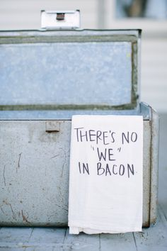 Bar Towel, There's No We In Bacon,  present, housewarming, men's towel, kitchen decor, men's gift, flour sack dish cloth by ParrisChicBoutique on Etsy https://www.etsy.com/listing/233459797/bar-towel-theres-no-we-in-bacon-present