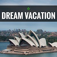 And the list of exciting Dream Vacation destinations keeps growing! For   the first time ever, we've chosen Australia as the location for our  next  Dream Vacation!<br /><br />Sydney, Australia, to be exact.