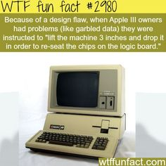 Apple lll problems - WTF fun facts