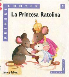 """M. Carme Bernal / Ester Jaume. """"La Princesa Ratolina"""". Editorial Eumo. (6 a 8 anys). Està a la biblio."""
