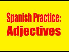 Spanish Practice: Adjectives, colors clothing