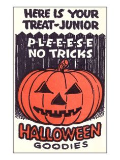 i guess trick or treat use to be a valid threat. Halloween News, Halloween Poster, Halloween Goodies, Halloween Trick Or Treat, Halloween Signs, Halloween Horror, Holidays Halloween, Happy Halloween, Halloween Decorations