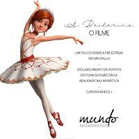 Mundo Bailarinístico: A Bailarina - O Filme
