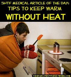 : Tips to Keep Warm without Heat