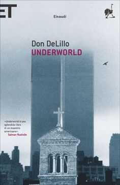 Underworld Autor: Don DeLillo Books To Buy, Books To Read, Good Books, My Books, Don Delillo, Best Book Covers, American Literature, Social Science, Texts
