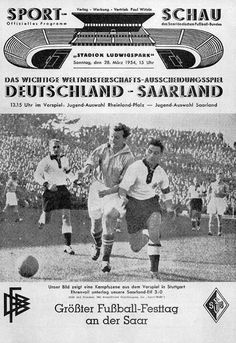 West Germany 3 Saarland 0 in March 1953 in Stuttgart. A World Cup Qualifier of a different kind.