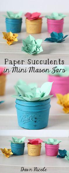 DIY Silhouette CAMEO Project - Paper Succulents in Mini Mason Jars | Dawn Nicole Designs