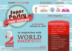 Register fast for Super Pastry Chef Competition on October 8, 2016 at #AIBTM, Greater Noida. Send confirmation at aibtm@aibtm.in