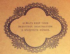Beautiful Imagination & Exquisite Humour