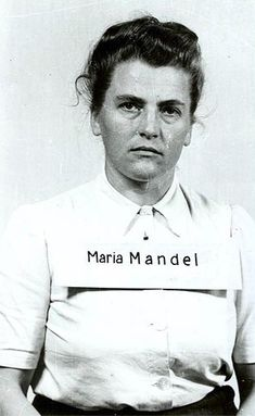 Maria Mandel after her arrest by US troops, 1945. Top ranking official at Aushwitz-Birkenau responsible for deaths of over 500,000 female prisoners.