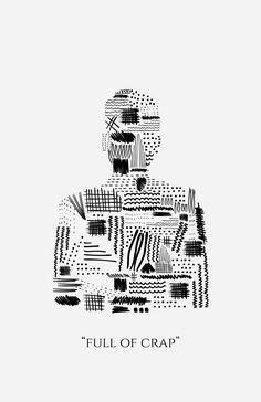"""Full of crap"" by Camila Bidó. Illustrator, Illustration, Graphic design, fun, black and white."