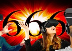 FUTURE SHOCK: How Virtual Reality Will Play A Role In The Mark Of The Beast System