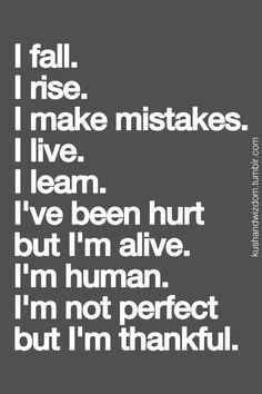 Positive quotes about strength, and motivational Me Quotes, Motivational Quotes, Inspirational Quotes, Happy Family Quotes, Making Mistakes, Quotes About Strength, I Fall, Picture Quotes, Quote Pictures