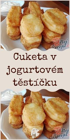 Cuketa v jogurtovém těstíčku Czech Recipes, Greek Recipes, Healthy Breakfast On The Go, Lunch Snacks, International Recipes, Clean Eating, Food And Drink, Healthy Recipes, Cooking