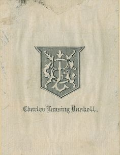 [Bookplate of Charles Lansing Haskell]