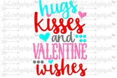Hugs Kisses U0026 Valentine Wishes By SoCuteAppliques · ValentinswünscheKüsse