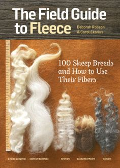 """Read """"The Field Guide to Fleece 100 Sheep Breeds & How to Use Their Fibers"""" by Carol Ekarius available from Rakuten Kobo. With this compact portable reference in hand, crafters can quickly and easily look up any of 100 different sheep breeds,. Sheep Breeds, Spinning Wool, Spinning Wheels, Hand Spinning, Needle Felting Tutorials, Beginner Felting, Wet Felting Projects, Needle Felted Animals, Felt Animals"""