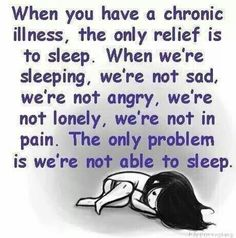 Invisible Illness ¥ & Chronic Pain! Degenerative Disc Disease w/Auto Immune Disease... Can't sleep