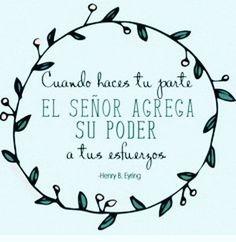 """#FRASES CATÓLICAS """"Cuándo hace stu parte EL SEÑOR AGREGA SU PODER a tus esfuerzos!"""