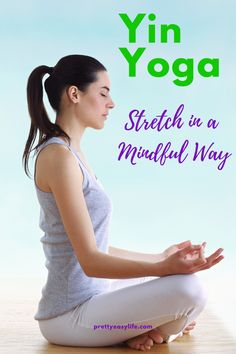 Yin Yoga is a mindful way to stretch and a relaxing practice that can take you a long way on learning about your body limits. Yin Yoga Poses, Restorative Yoga Poses, Yoga Lifestyle, Healthy Lifestyle, Calming Activities, Yoga Props, Improve Flexibility, Yoga Quotes, Yoga Sequences