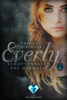 Everly 1: Schattenreich des Himmels von Vivien Sprenger  Band 1 der elektrisierenden Reihe über den Halbengel Everly!  **Gefangen zwischen Himmel und Hölle**  www.bittersweet.de/produkt/everly-1-schattenreich-des-himmels/3569