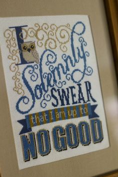 """I Solemnly Swear"" Cross Stitch - NEEDLEWORK"