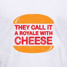 "They Call It a Royale with Cheese T-Shirt. Inspired by the 1994 movie ""Pulp Fiction"". $19.99 #tshirt"