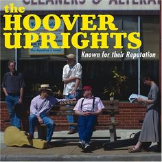 Hoover Uprights - Known For Their Reputation