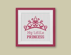 BOGO FREE! My little princess Cross Stitch Pattern, Crown Cross Stitch Pink Color Pattern Embroidery Needlework PDF Instant Download  #036-1 by StitchLine on Etsy