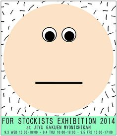 Forstockists Exhibition - rennes will be here in tokyo the 3rd-5th!! Come visit!!