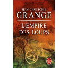 L'empire des loups -Christophe Grangé