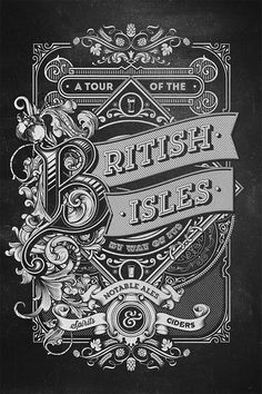 50 Vintage Type Designs with Detailed Decorative Flourishes A Tour Of The British Isles by Greg Coulton Vintage Logos, Vintage Type, Vintage Typography, Typography Letters, Vintage Posters, Typography Served, Typography Logo, Types Of Lettering, Lettering Design