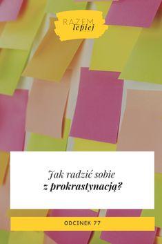 Skuteczne sposoby na prokrastynację - razemlepiejpodcast.pl Chart, Youtube, Youtubers, Youtube Movies
