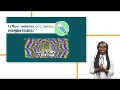 Chapitre 1 : Nous sommes accros aux energies fossiles - YouTube