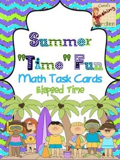 FREE Make your math centers fun! These colorful free math task cards may be used as a review in centers or as extra practice for early finishers. Adorable children at the beach illustrate these elapsed time word problems. The cards are numbered and a blank answer sheet and an answer key are included.