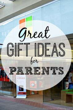 Great Gift Ideas for Parents