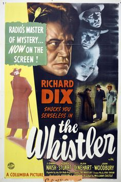 """The Whistler is a 1944 American crime film noir based on the radio drama The Whistler. It was directed by William Castle and features Richard Dix and J. Carrol Naish, among others. It is the first of eight """"Whistler"""" films produced by Columbia Pictures in the 1940s"""
