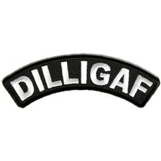 Dilligaf Black White Small Rocker Biker Patch