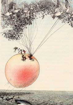 James and the giant peach. (Roald Dahl) loved this book:)